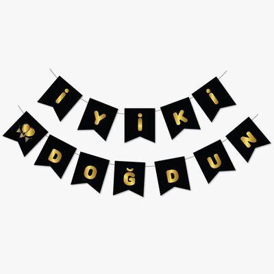 Siyah Üzerine Gold Baskı İyi ki Doğdun Bayrak Afiş